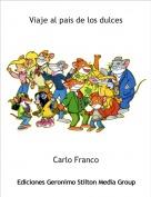 Carlo Franco - Viaje al pais de los dulces