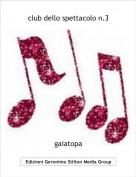 gaiatopa - club dello spettacolo n.3
