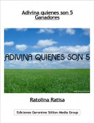 Ratolina Ratisa - Adivina quienes son 5Ganadores