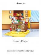 Lucas y Pelayo - Anuncio