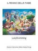 LucySwimming - IL REGNO DELLE FIABE