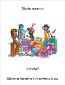 Raticia7 - Diario secreto