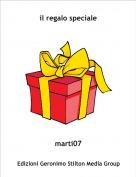 marti07 - il regalo speciale