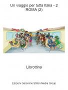 Librottina - Un viaggio per tutta Italia - 2ROMA (2)