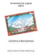 Librottina e Bennybenex - Avventure fra cugineINFO