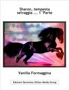 Vanilla Formaggina - Sharon, tempesta selvaggia ... 1°Parte