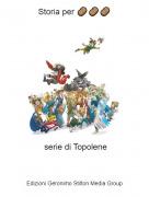 serie di Topolene - Storia per 🥔🥔🥔