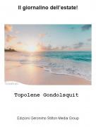 Topolene Gondolsquit - Il giornalino dell'estate!