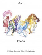 Incanto - Club