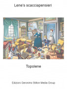 Topolene - Lene's scacciapensieri