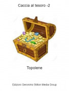 Topolene - Caccia al tesoro -2