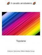 Topolene - 🌈 Il cavallo arcobaleno 🌈