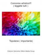Topolene ( importante) - Concorso artistico!!!( leggete tutti )