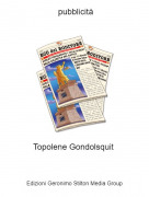 Topolene Gondolsquit - pubblicità