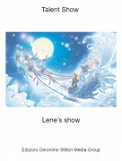 Lene's show - Talent Show