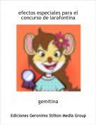 gemitina - efectos especiales para el concurso de larafontina