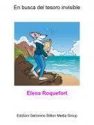 Elena Roquefort - En busca del tesoro invisible