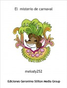 melody252 - El  misterio de carnaval