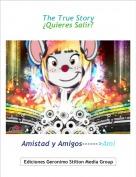 Amistad y Amigos------>Ami - The True Story¿Quieres Salir?