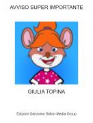 GIULIA TOPINA - AVVISO SUPER IMPORTANTE