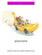 giulia-topina - le giornate in quarantena