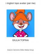 GIULIA TOPINA - i migliori topo avatar (per me)