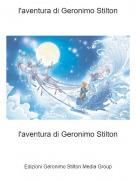 l'aventura di Geronimo Stilton - l'aventura di Geronimo Stilton