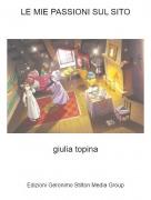 giulia topina - LE MIE PASSIONI SUL SITO