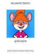 giulia topina - SCUSATE TANTO