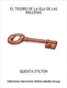 QUESITA STILTON - EL TESORO DE LA ISLA DE LAS BALLENAS