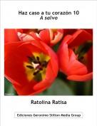 Ratolina Ratisa - Haz caso a tu corazón 10A salvo