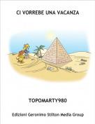TOPOMARTY980 - CI VORREBE UNA VACANZA