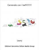 Laury - Carnevale con i baffi!!!!!!