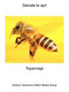 Topannapi - Salvate le api!