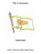 topannapi - Per il concorso