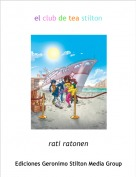 rati ratonen - el club de tea stilton