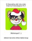 Bibliotopo!! :) - Il Giornalino del mio club:Club Scrivistratopico! N.1