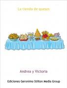 Andrea y Victoria - La tienda de quesos