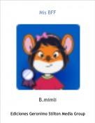 B.mimli - Mis BFF