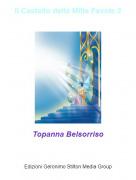 Topanna Belsorriso - Il Castello delle Mille Favole 2