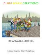 TOPANNA BELSORRISO - IL MIO MONDO STRATOPICO