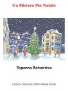Topanna Belsorriso - Un Mistero Per Natale