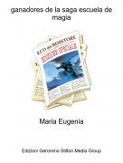 Maria Eugenia - ganadores de la saga escuela de magia