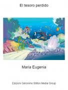 Maria Eugenia - El tesoro perdido