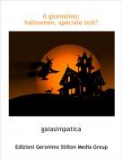 gaiasimpatica - il giornalino:halloween, speciale test!