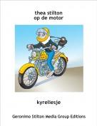 kyreliesje - thea stilton op de motor