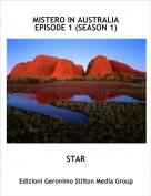 STAR - MISTERO IN AUSTRALIAEPISODE 1 (SEASON 1)