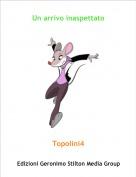 Topolini4 - Un arrivo inaspettato