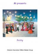 Pritty - Mi presento