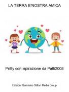 Pritty con ispirazione da Patti2008 - LA TERRA E'NOSTRA AMICA